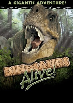 Dinosaurs Alive!