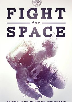 Fight For Space - Where Is Your Space Program?