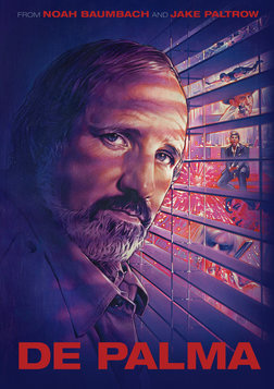 De Palma - The Work of Director and Screenwriter Brian De Palma